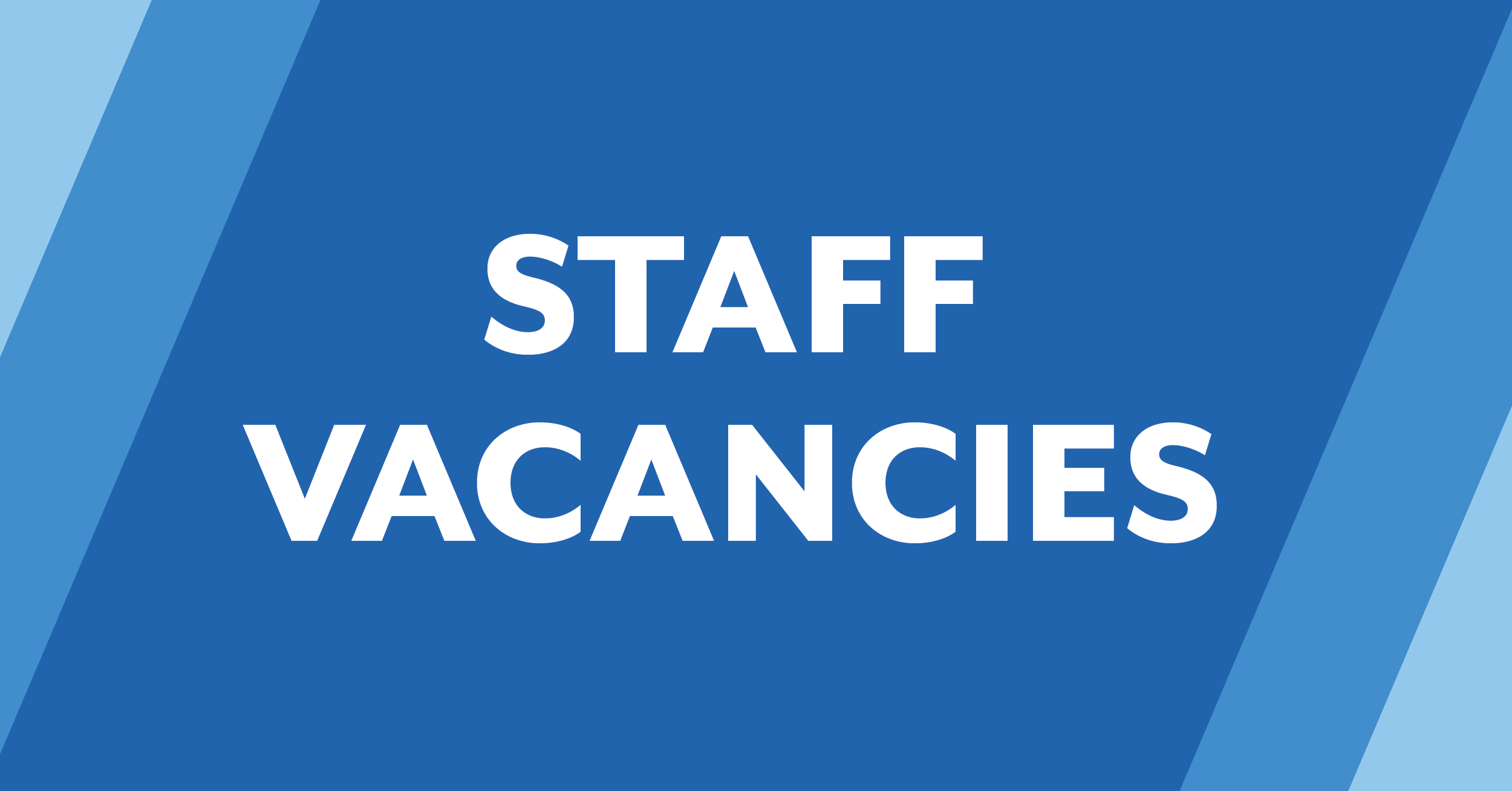 Find out about our staff vacancies